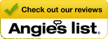 Check our Reviews on Angie's List